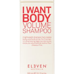 i want body volume shampoo 300ml Eleven Australia